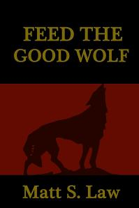 Feed_the_Good_Wolf_Cover_for_Kindle